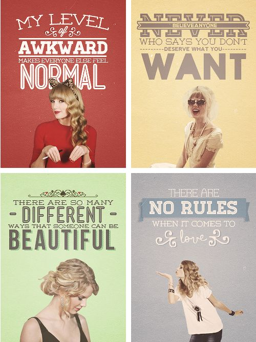 taylor swift quotes   Tumblr    @Hunter Cochran you're the top left :)