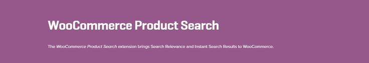 WordPress Woocomerce: WooCommerce Product Search 1.7.1 Extension
