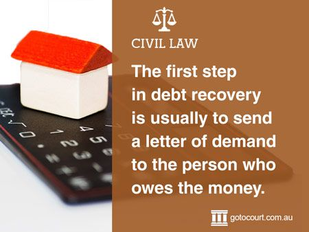 In Tasmania, debt recovery claims can be commenced in the Minor Civil Division or Civil Division of the Magistrates Court or in the Supreme Court depending on the amount owed.   Read more: Debt Recovery in Tasmania, Link: https://www.gotocourt.com.au/civil-law/tas/debt-recovery/
