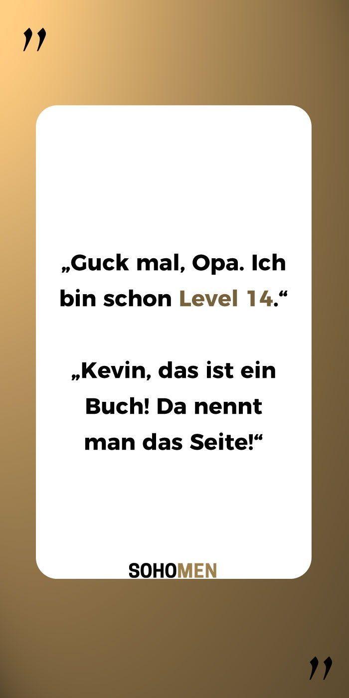 Lustige Spruche Lustig Witzig Funny Kevin Guck Mal Opa Ich Bin Schon Level 14 Kevin Das Ist Ein Buch D Lustige Spruche Witzige Spruche Spruche