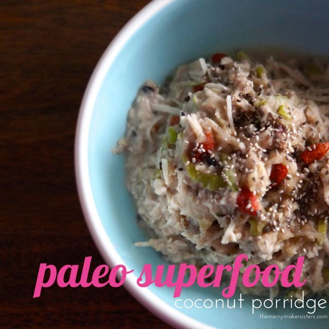 No reason to miss your morning porridge with this delicious Paleo Superfood Coconut Porridge! It's so yummy and easy to make!…