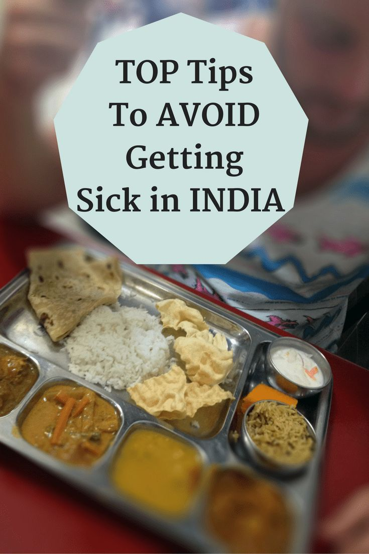 My top tips to avoid travel sickness and Delhi belly on your trip to India!