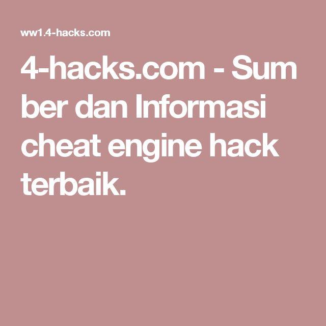4-hacks.com-Sumber dan Informasi cheat engine hack terbaik.