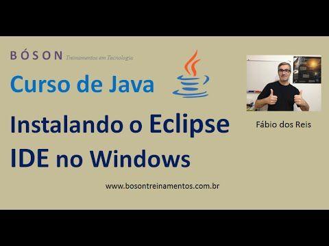 Tutorial de #Java - Instalando o #Eclipse IDE no Windows