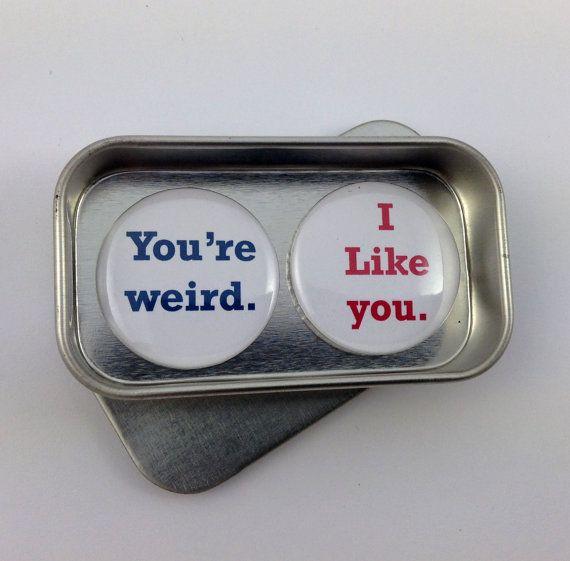 Valentine Fun Love Gift Card Alternative You're Weird.