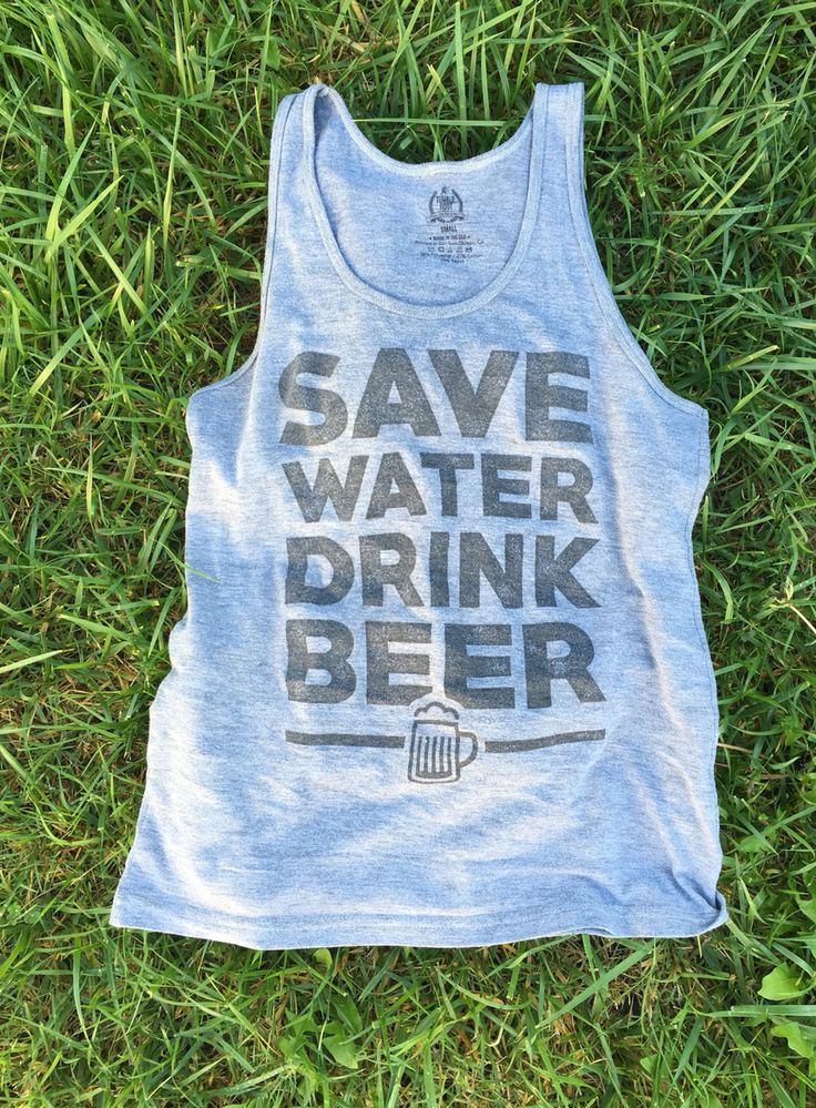 Save water drink beer tank top for country girls or country boys. The perfect outfit for country music festival