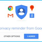 Google has created a new privacy reminder to notify users exactly what information it uses. There is well known confusion as to exactly what information Google product users provide to the service.