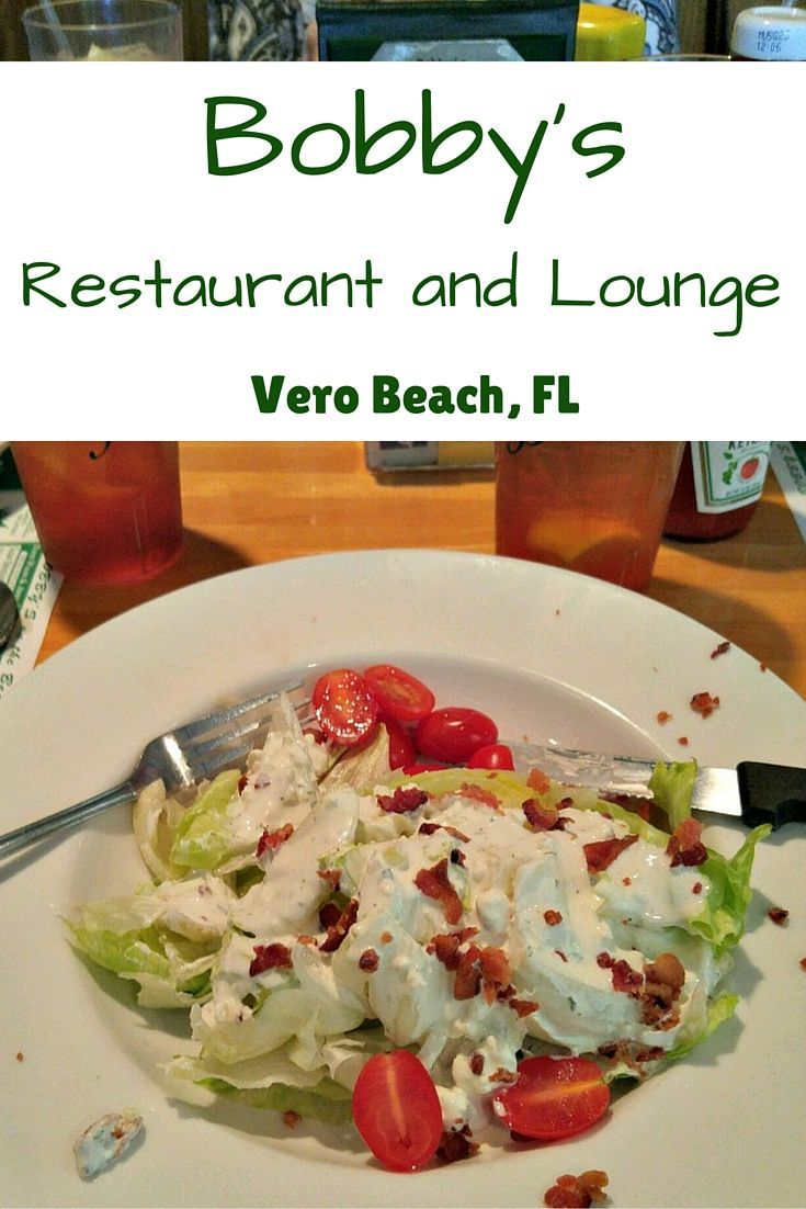 Bobby's Restaurant and Lounge Classic Eats in Vero Beach