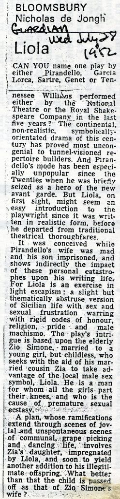Nicholas de Jong  reviews Pirandello LIOLA | Review by the Guardian critic Nicholas de Jong  of  Pirandello`s `Liola` in the first the English language translation by Fabio Perselli, also the  director of Internationalist Theatre`s ( then known as New Internationalist Theatre) production ( financially assisted by the Gretaer London Council ) performed at London`s Bloomsbury Theatre   AS Nicholas de Jong, eminent drama critic of The Guardian  review of July 1982,points