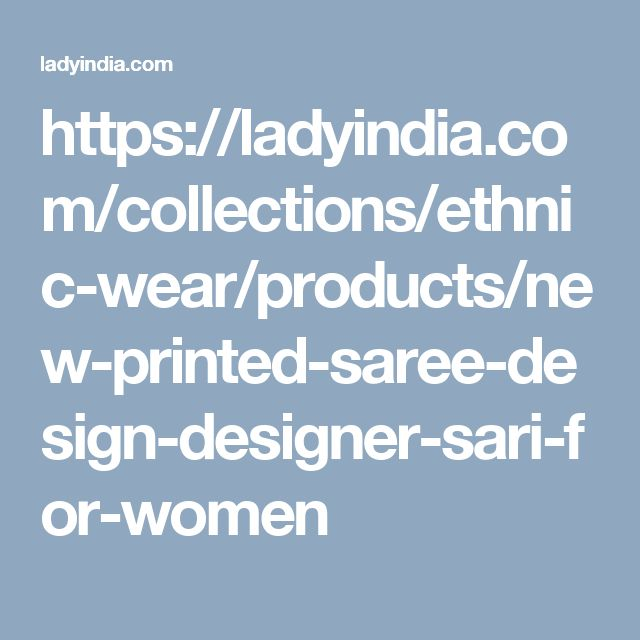 https://ladyindia.com/collections/ethnic-wear/products/new-printed-saree-design-designer-sari-for-women