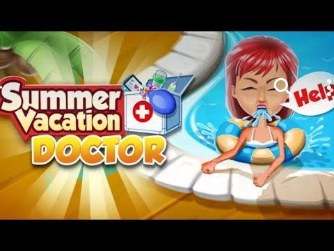 Summer vacation Doctor - Android gameplay BubbleBee   Movie  apps  free ...