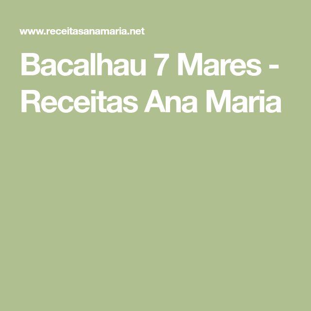 Bacalhau 7 Mares - Receitas Ana Maria
