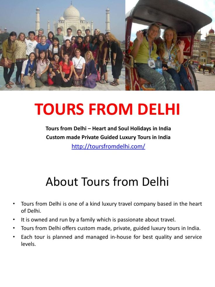 Tours From Delhi - Custom made Private Guided Luxury Tours in India - https://www.scribd.com/doc/311896019/Tours-From-Delhi-Custom-made-Private-Guided-Luxury-Tours-in-India