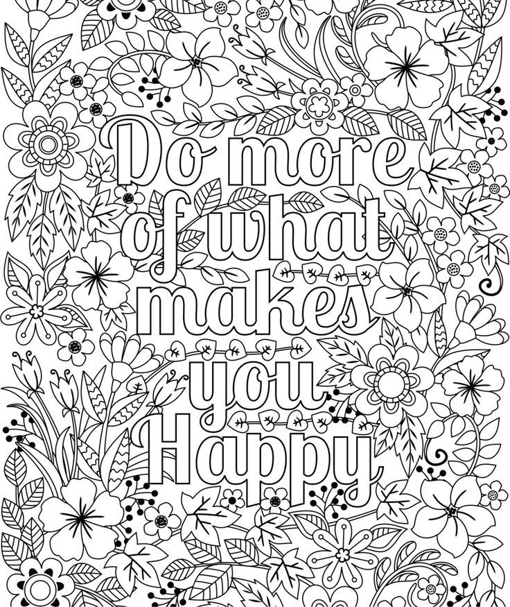 Printable 'Do More of What Makes You Happy' flower design coloring page for…: