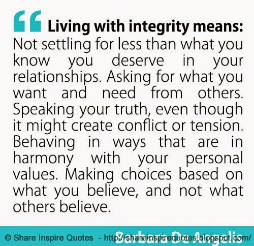 Living with integrity means... ~Barbara De Angelis  #FamousPeople #famousquotes #famouspeoplequotes #famousquotesandsayings #famouspeoplequotesandsayings #quotesbyfamouspeople #quotesbyBarbaraDeAngelis #BarbaraDeAngelis #BarbaraDeAngelisquotes #living #integrity #deserve #truth #harmony #tension #shareinspirequotes #share #inspire #quotes #whatsapp