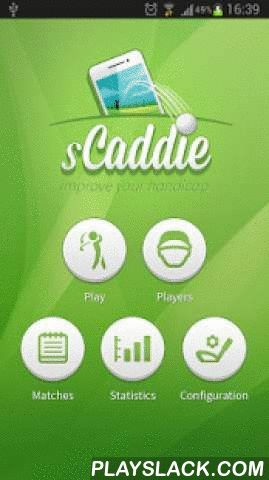 SCaddie: Golf GPS & Scorecard  Android App - playslack.com ,  How far is the flag exactly? When you're about to strike the ball, that is the first thing you need to know in order to choose the proper club. sCaddie will give you a precise answer to this, pinpointing your target via GPS coordinates and analyzing your golf skills. sCaddie manages variables such as average, maximum and minimum distances for the clubs, the player's handicap and the hole's difficulty and success rates, all in…