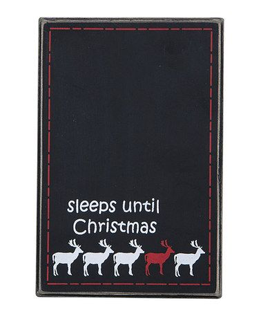 Take a look at this 'Sleeps Until Christmas' Countdown Chalkboard by Primitives by Kathy on #zulily today!