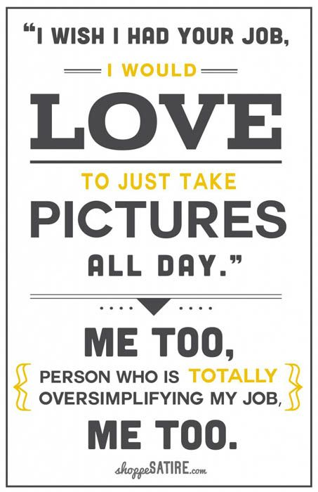 Humorous Tongue in Cheek Posters for Photographers