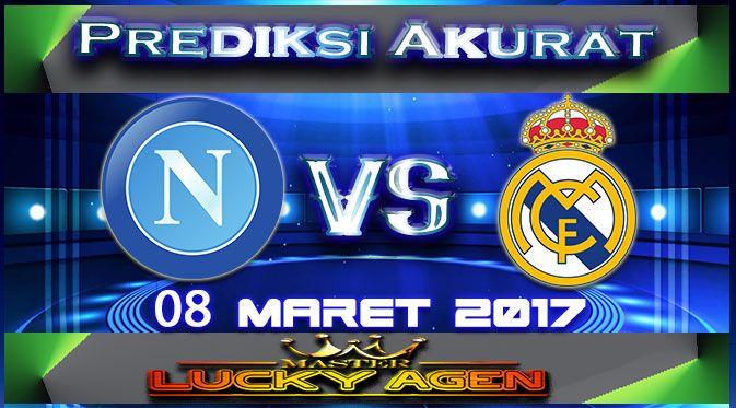 Master Agen Taruhan Bola Prediksi Akurat Napoli VS Real Madrid 08 Maret