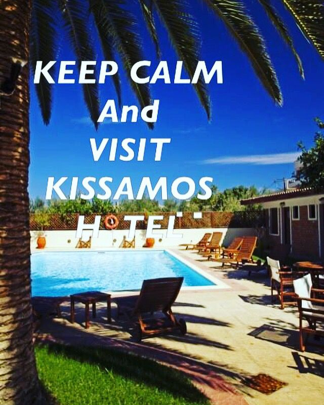 Keep calm & visit Kissamos Hotel