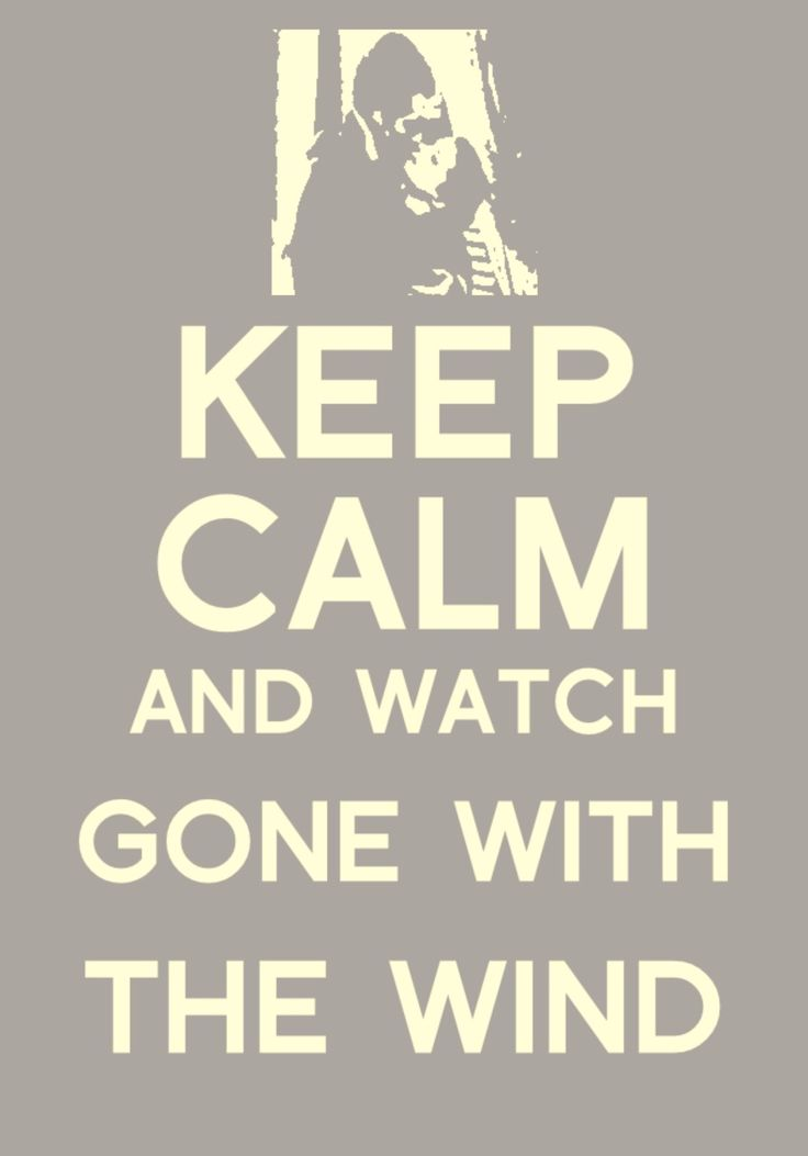 All day every day! Gone with the wind . Clark gable