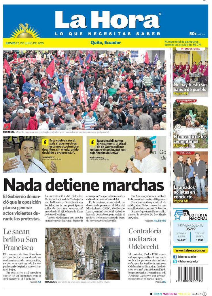 """Compartimos con ustedes nuestra portada de hoy, 25 de junio del 2015. Tema destacado: """" Nada detiene marchas""""."""