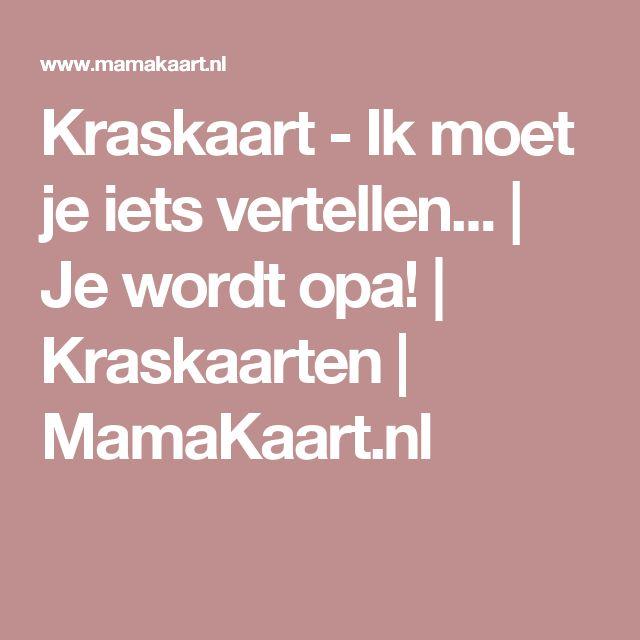 Kraskaart - Ik moet je iets vertellen... | Je wordt opa! | Kraskaarten | MamaKaart.nl