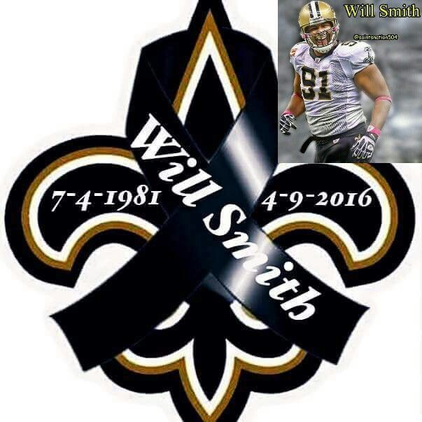 R.I.P. to Saints Will Smith:(