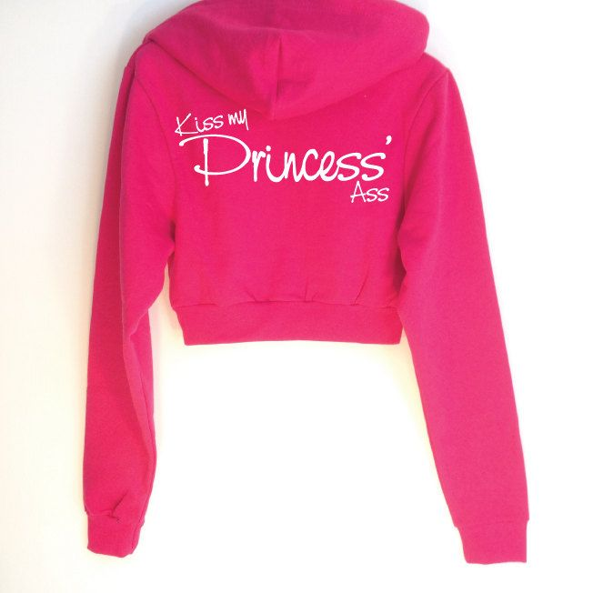 Kiss my Princess Ass. Cropped Hoodie in Hot Pink. Funny Hoodie. Zipped Hooded Sweater. Statement Hoody. Womens Hoodie. by SoPinkUK on Etsy