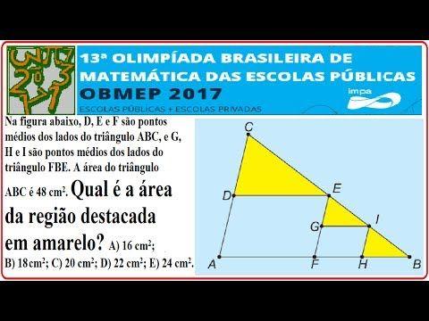 CURSO DE RACIOCÍNIO LÓGICO MATEMÁTICO NUMÉRICO QUANTITATIVO RESOLUÇÃO DA QUESTÃO DA PROVA NÍVEL E FASE DA OBMEP DE 2017 QUESTÃO RESOLVIDA DA 13ª OLIMPÍADA BRASILEIRA DE MATEMÁTICA DAS ESCOLAS PÚBLICAS E COLÉGIOS OU ESTABELECIMENTOS PARTICULARES OU PRIVADOS.  Nível 3 – 1º, 2º e 3º anos do Ensino Médio – 1ª Fase – Questão 1 – 06/06/2017.  Questão 1. Na figura abaixo, D, E e F são pontos médios dos lados do triângulo ABC, e G, H e I são pontos médios dos lados do triângulo FBE. A área do…