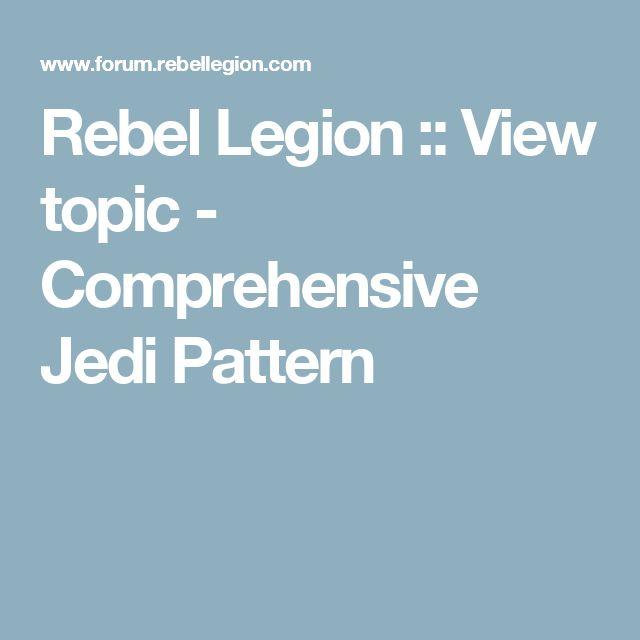 Rebel Legion :: View topic - Comprehensive Jedi Pattern
