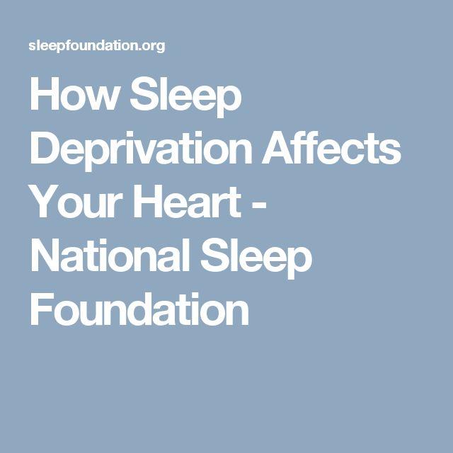How Sleep Deprivation Affects Your Heart - National Sleep Foundation