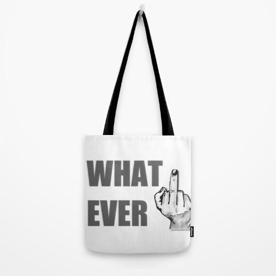 Whatever v2, middle finger, cartoon hand, comic illustration, bold gray font, funny offensive adult Tote Bag