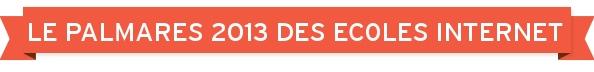 Palmarès 2013 des écoles du web