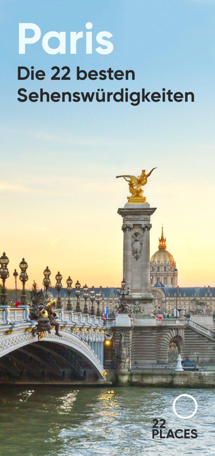 22 Atrações de Paris: é isso que você precisa fazer em Paris   – EUROPA • Reiseziele & Reisetipps