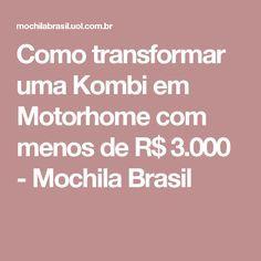 Como transformar uma Kombi em Motorhome com menos de R$ 3.000 - Mochila Brasil