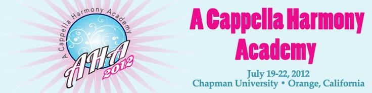 A Cappella Harmony Academy- Orange County here I come!