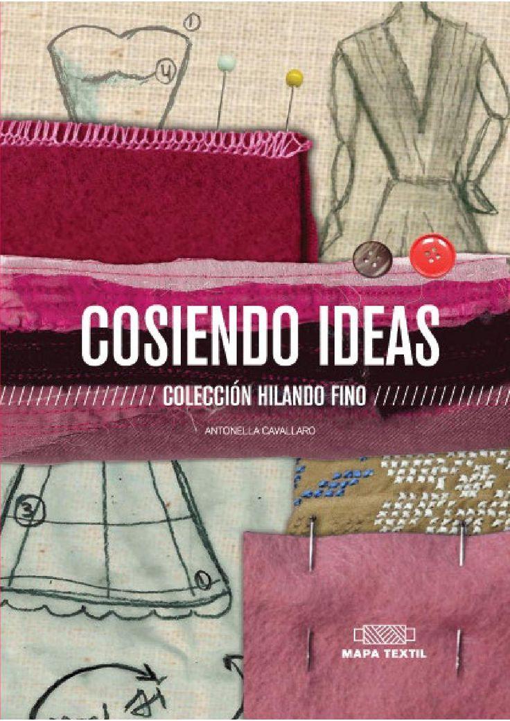 COSIENDO IDEAS  Proyecto editorial creado para jóvenes estudiantes de la carrera de diseño de indumentaria.