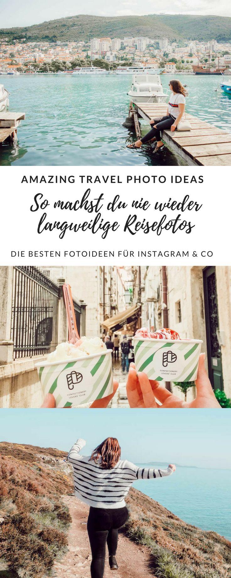 15 Amazing Travel Photo Ideas: Nie wieder langweilige Reisefotos
