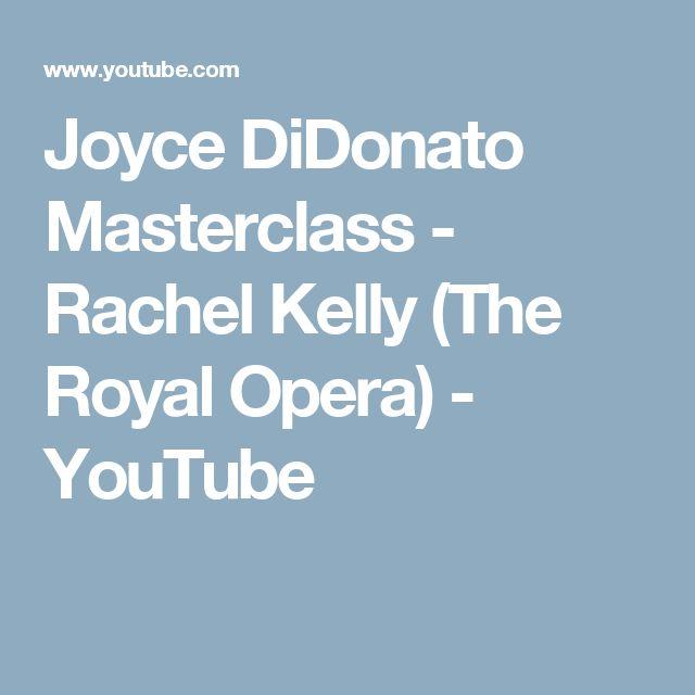 Joyce DiDonato Masterclass - Rachel Kelly (The Royal Opera) - YouTube