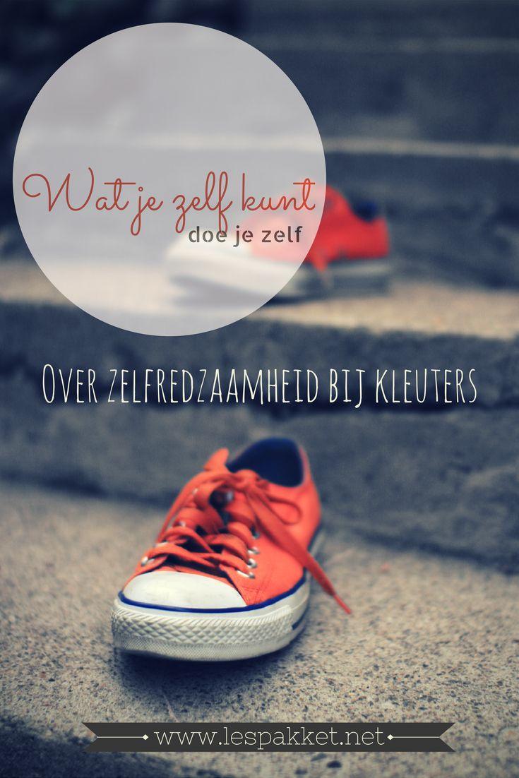 Wat je zelf kunt, doe je zelf: over zelfredzaamheid bij kleuters - jufBianca.nl