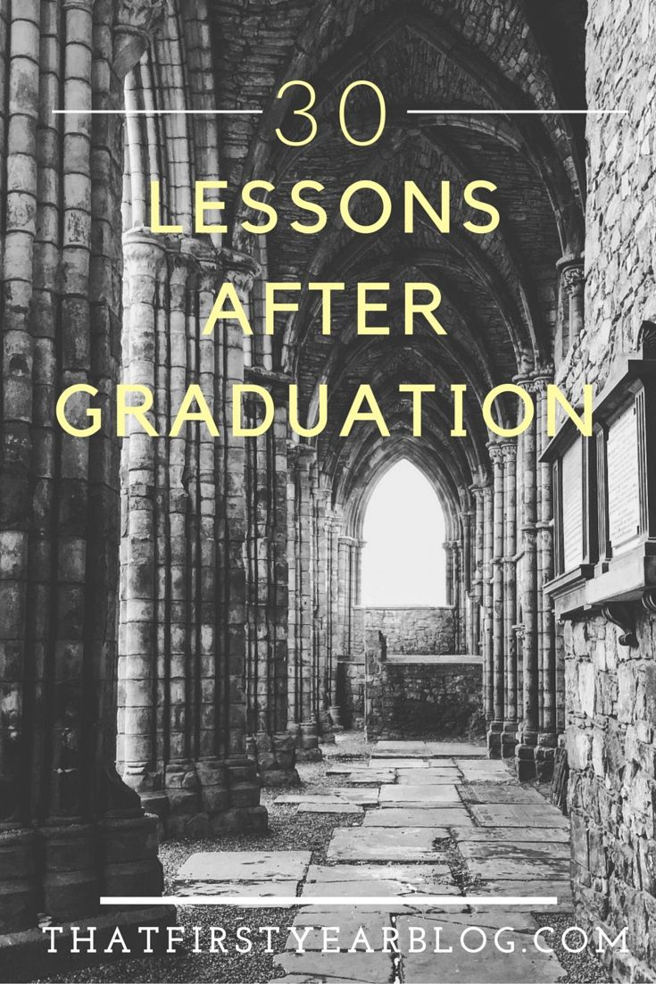 best images about college graduate school jan 28 30 lessons after graduation