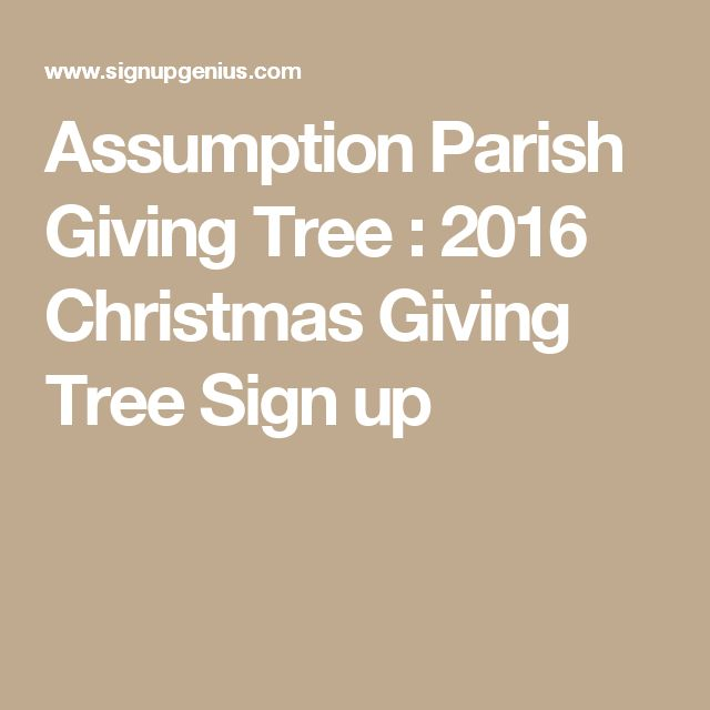 Assumption Parish Giving Tree : 2016 Christmas Giving Tree Sign up