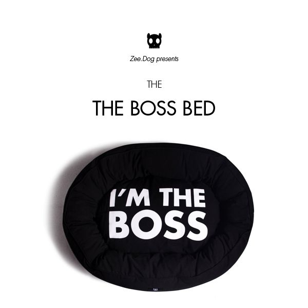 Zee.Dog | I'm the Boss Bed