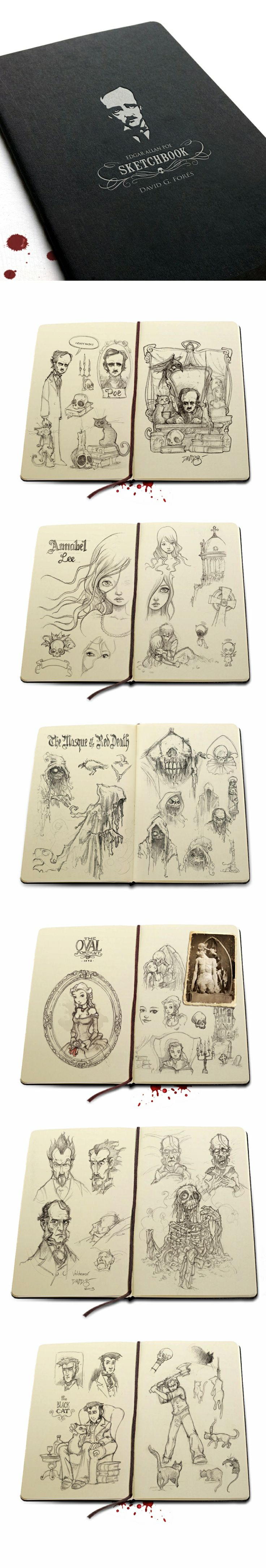 "Edgar Allan Poe's sketchbook byDavid G. Forés, that you'll get in all the rewards from 'Insane edition + collector's kit' on Kickstater: E.A. Poe's ""Ravings of love & death"" https://www.kickstarter.com/projects/davidgfores/edgar-allan-poe-illustrated-ravings-of-love-and-de"