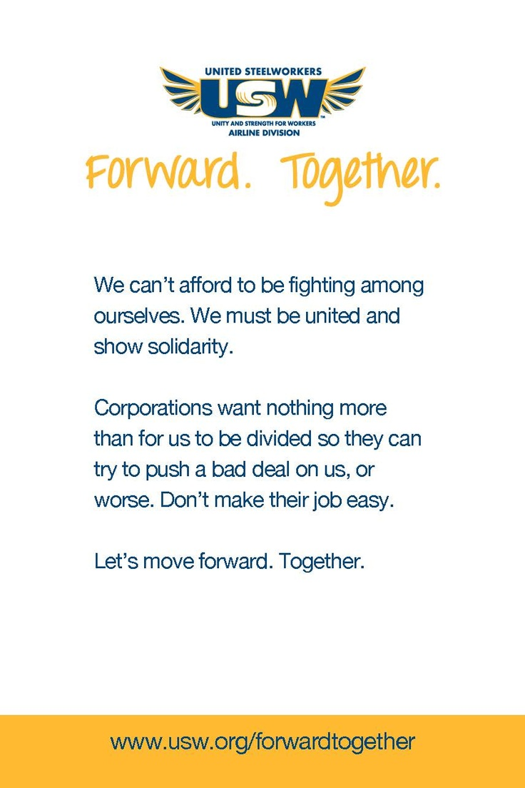 #AIRLINE: We can't afford to be fighting among ourselves. We must be united and show solidarity.  #forwardtogether | usw.org/forwardtogether