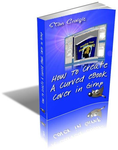 How To Create A Curved eBook Cover In Gimp (How To Make Graphics 1) - http://www.kindle-free-books.com/how-to-create-a-curved-ebook-cover-in-gimp-how-to-make-graphics-1