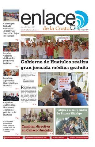 Edición 279; Enlace de la Costa  Edición número 279 del periódico Enlace de la Costa, editado y distribuido en la Costa de Oaxaca, con información de la región y sus municipios.