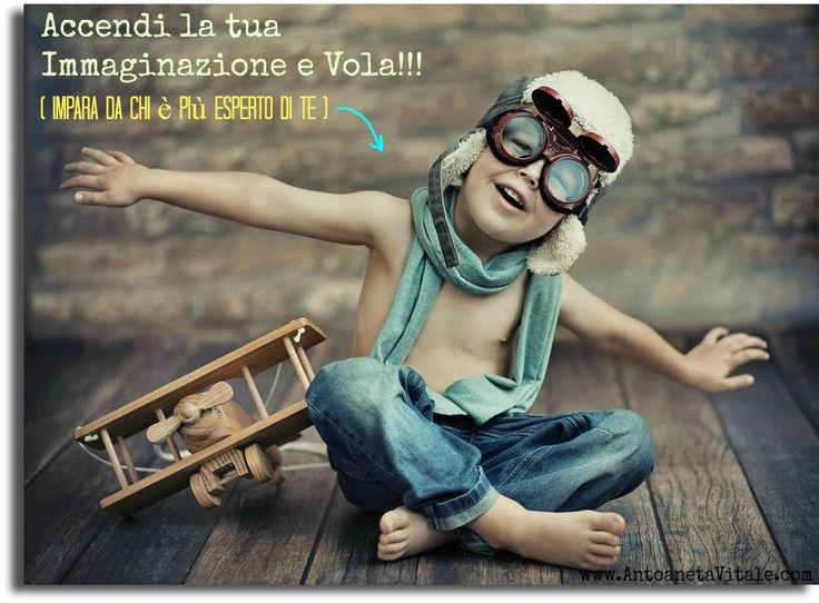 Spesso dimentichiamo di sfruttare questa straordinaria facoltà donata alla mente umana....l'Immaginazione!!!  http://antoanetavitale.com