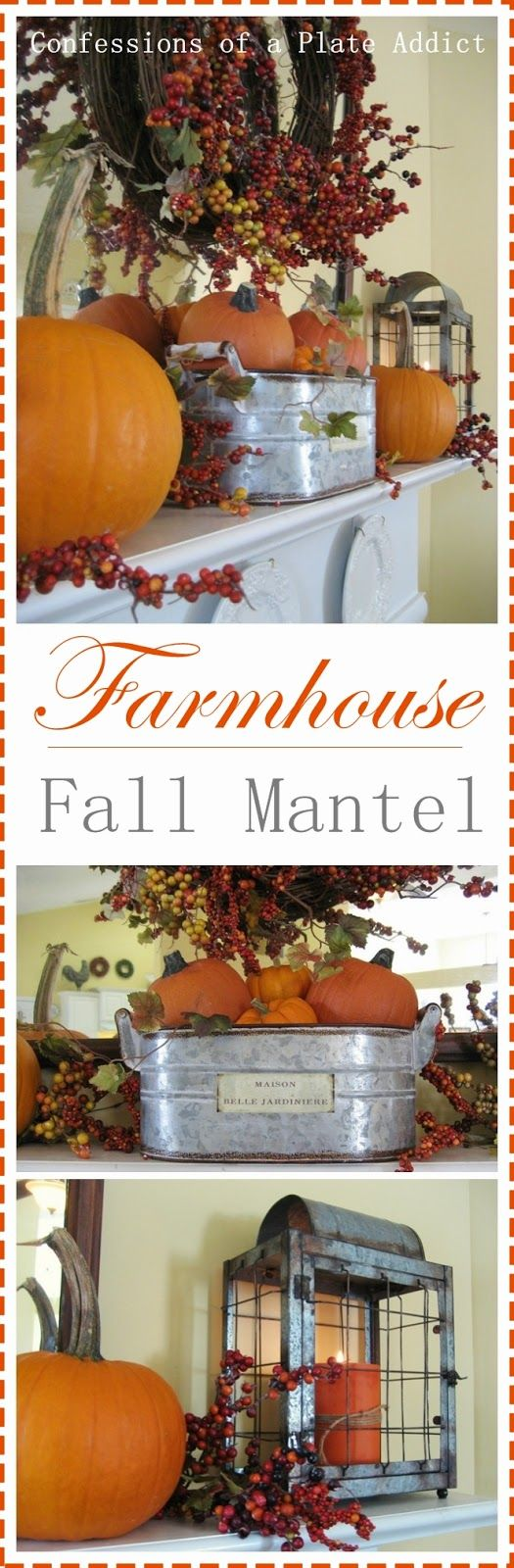 CONFESSIONS OF A PLATE ADDICT My Farmhouse Fall Mantel